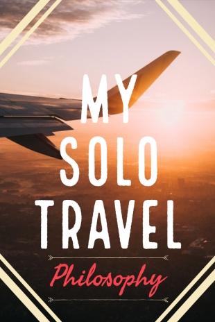 Solo Travel Philosophy
